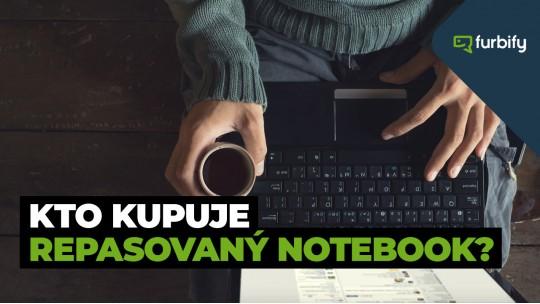 Kto kupuje repasovaný notebook?