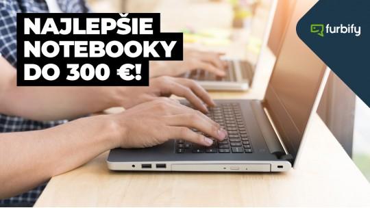 Najlepšie notebooky do 300 €: Nový vs. repasovaný notebook