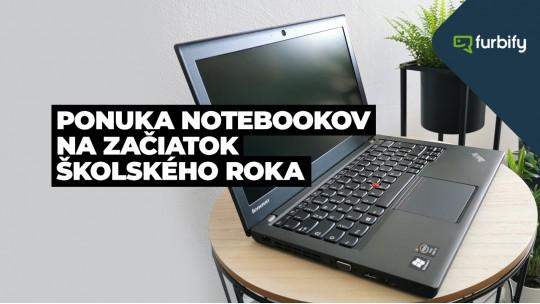 Naša ponuka notebookov na začiatok školského roka, 1. časť